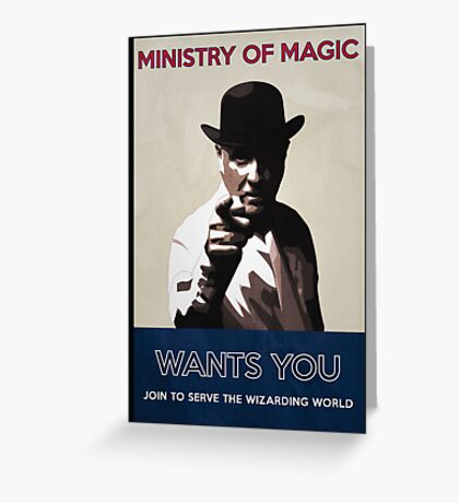Ministry of Magic Wants You Greeting Card