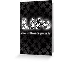Life- the ultimate puzzle Greeting Card