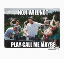 no I will not play call me maybe by cactus80