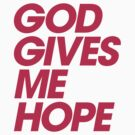 God Gives Me Hope by DropBass