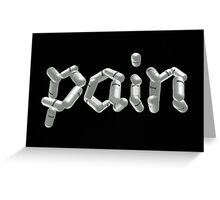 Pain Greeting Card