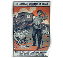 This is the only American ambulance now saving lives in Russia The American ambulance in Russia Poster