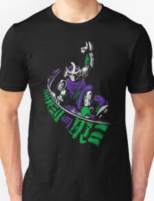 Shred or Die Unisex T-Shirt