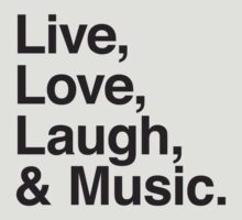 Live , love , laugh and music by WAMTEES