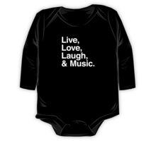 Live , love , laugh and music One Piece - Long Sleeve