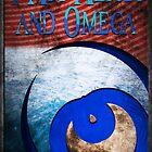 I Am Alpha and Omega by tfurco