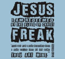 Jesus Freak: I am Redeemed Isaiah 43:1 by jatomlinson11