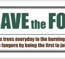 Save Fangorn Sticker