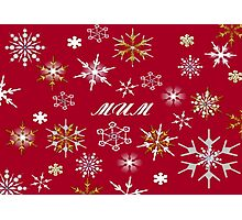 To Mum At Christmas Greeting With Snowflakes  Photographic Print