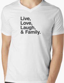 Live , love , laugh and family Mens V-Neck T-Shirt