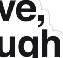 Live , love , laugh and family Sticker