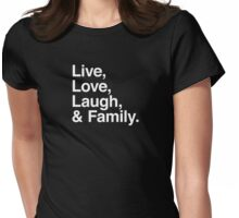 Live , love , laugh and family Womens Fitted T-Shirt