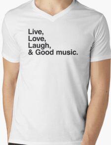 Live , love , laugh and good music Mens V-Neck T-Shirt