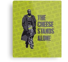 Omar Little - The Cheese Stands Alone Metal Print