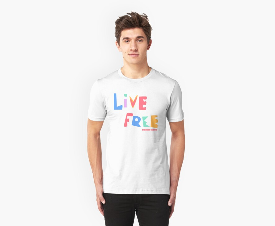 Live Free by Gingerbread Graphics
