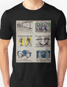 Always on the job Discharged as a soldier does not mean discharged as a citizen T-Shirt