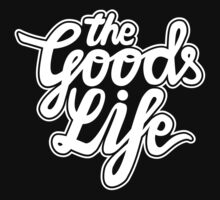 The Goods Life White by TheGoodsLife