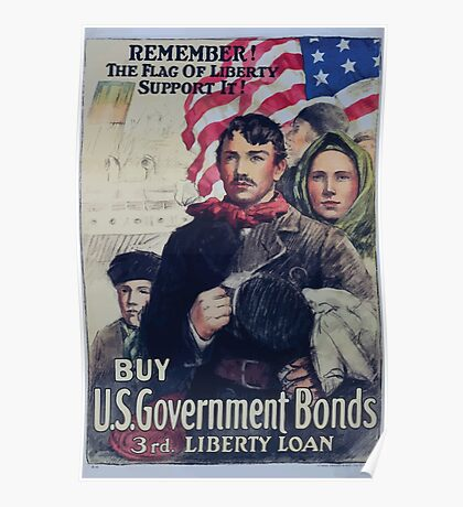 Remember! The flag of liberty support it! Buy US government bonds 3rd Liberty Loan Poster