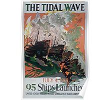 The tidal wave July 4 1918 95 ships launched 002 Poster