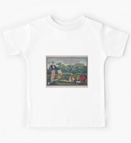 Uncle Sam says  garden to cut food costs Ask the US Department of Agriculture Washington DC for a free bulletin on gardening  its food for thought 002 Kids Tee