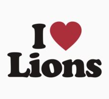 I Love Lions by iheart