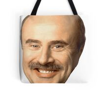 dr phil's face, beautiful  Tote Bag