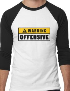 Warning Offensive Lockout Men's Baseball ¾ T-Shirt