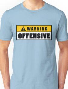 Warning Offensive Lockout Unisex T-Shirt