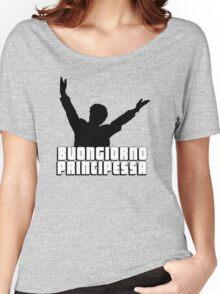 Buongiorno Principessa Women's Relaxed Fit T-Shirt