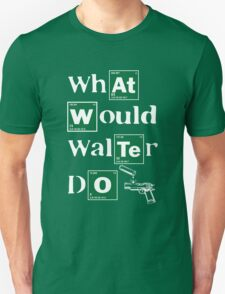 WWWD What Would Walter Do? Unisex T-Shirt