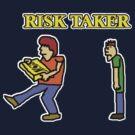 Risk Taker by DrewSomervell