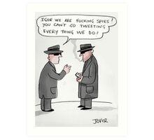 spy tweets Art Print