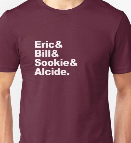 Eric Bill Sookie Alcide Unisex T-Shirt