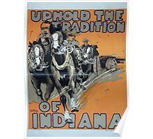 Uphold the tradition of Indiana 002 Poster