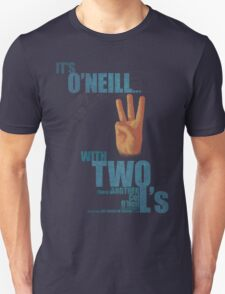 It's O'Neill, with Two L's T-Shirt