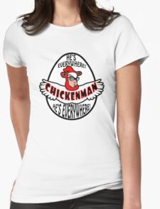 Chicken Man! Womens Fitted T-Shirt