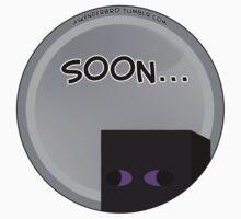 Soon... by TheGreys
