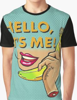 Hello, It's Me Graphic T-Shirt