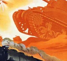 Tanks Don't Fight In Factories -- WW2 Railroad Sticker