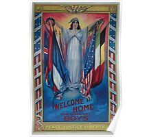 Welcome home our gallant boys Peace justice liberty 002 Poster