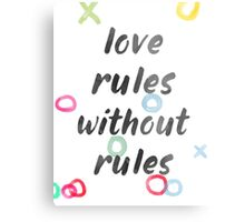 Love rules without rules Metal Print