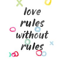 Love rules without rules Photographic Print