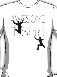 Cool AWESOME T-Shirt T-Shirt