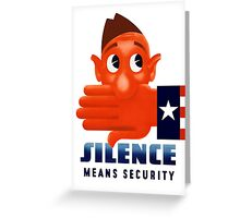 Silence Means Security -- WW2 Greeting Card