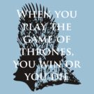 Game of Thrones Quote by Shaun Beresford