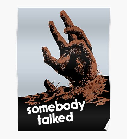 Somebody Talked -- WWII Poster