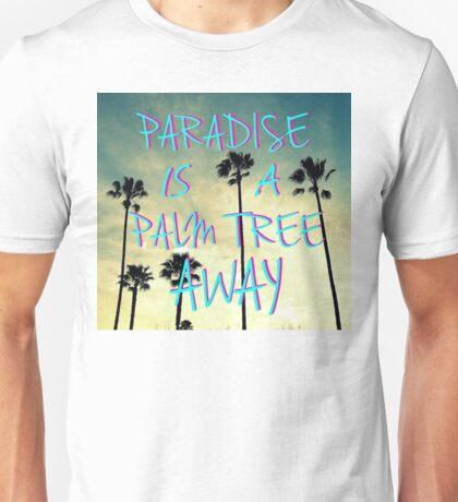 Palm Trees and Paradise Unisex T-Shirt
