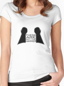 These Are Not The Hammer Women's Fitted Scoop T-Shirt