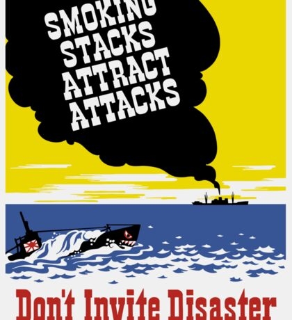 Smoking Stacks Attract Attacks -- WPA Sticker