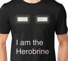 I am the Herobrine Unisex T-Shirt